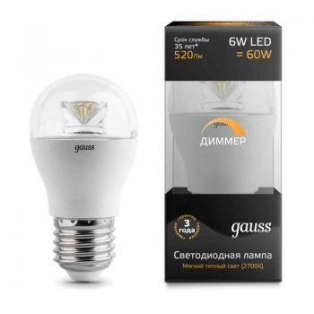 Лампа светодиодная Gauss LED шар для хрустальных люстр (прозрачный) 6W E27 2700K диммируемая (теплый свет)